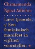 Bekijk details van Lieve Ijeawele, of Een feministisch manifest in vijftien voorstellen