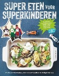 Bekijk details van Super eten voor superkinderen