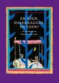 Bekijk details van En toen, Sheherazade, en toen?