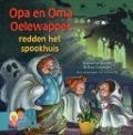 Bekijk details van Opa en oma Oelewapper redden het spookhuis