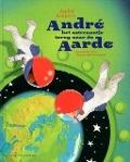 Bekijk details van André het astronautje terug naar de aarde