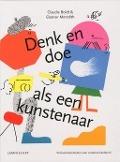Bekijk details van Denk en doe als een kunstenaar