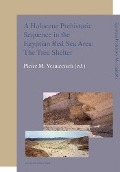 Bekijk details van A Holocene prehistoric sequence in the Egyptian Red Sea area: the tree shelter
