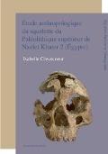 Bekijk details van Étude anthropologique du squelette du Paléolithique supérieur de Nazlet Khater 2 (Égypte)