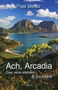 Bekijk details van Ach, Arcadia