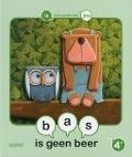 Bekijk details van Bas is geen beer