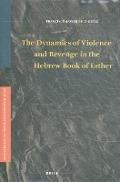 Bekijk details van The dynamics of violence and revenge in the Hebrew Book of Esther