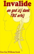 Bekijk details van Invalide en god zij dank TBS erbij