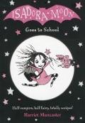 Bekijk details van Isadora Moon goes to school