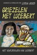 Bekijk details van Griezelen met Lucebert