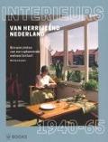 Bekijk details van Interieurs van herrijzend Nederland