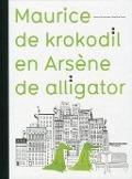Bekijk details van Maurice de krokodil en Arsène de alligator