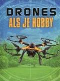 Bekijk details van Drones als je hobby