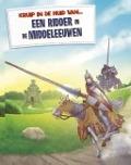 Bekijk details van Een ridder in de Middeleeuwen