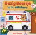 Bekijk details van Bezig Beertje in de ambulance