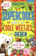 Bekijk details van Het supercoole boek met coole weetjes over dieren