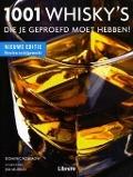 Bekijk details van 1001 whisky's die je geproefd moet hebben!