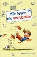 Bekijk details van Mijn leven als voetballer