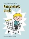 Bekijk details van Een perfect kind?