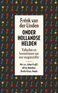 Bekijk details van Onder Hollandse helden