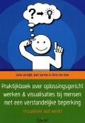 Bekijk details van Praktijkboek over oplossingsgericht werken & visualisaties bij mensen met een verstandelijke beperking