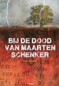 Bekijk details van Bij de dood van Maarten Schenker