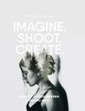 Bekijk details van Imagine. Shoot. Create.