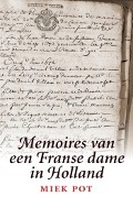 Bekijk details van Memoires van een Franse dame in Holland