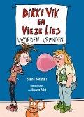 Bekijk details van Dikke Vik en Vieze Lies worden vrienden