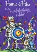 Bekijk details van Hennie de Heks en de raadselachtige ridder