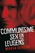 Bekijk details van Communisme, xex en leugens