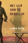 Bekijk details van Het uur van de rebellen