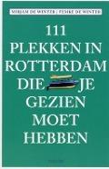 Bekijk details van 111 plekken in Rotterdam die je gezien moet hebben