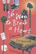 Bekijk details van 16 ways to break a heart