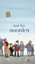 Bekijk details van Koos Meindert leest Naar het noorden