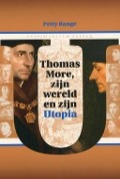 Bekijk details van Thomas More, zijn wereld en zijn Utopia