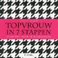 Bekijk details van Topvrouw in 7 stappen