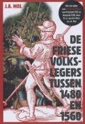 Bekijk details van De Friese volkslegers tussen 1480 en 1560