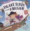 Bekijk details van Piraat Pepijn en zijn papegaai