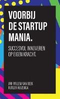 Bekijk details van Voorbij de startup mania.