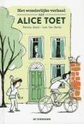 Bekijk details van Het wonderlijke verhaal van Alice Toet