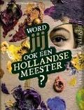 Bekijk details van Word jij ook een Hollandse meester?