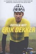 Bekijk details van Fietsen met Erik Dekker