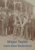Bekijk details van Major Taylor raast door Nederland