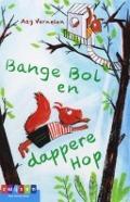Bekijk details van Bange Bol en dappere Hop