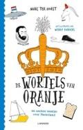 Bekijk details van De wortels van Oranje en andere weetjes over Nederland
