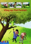 Bekijk details van Vlieg op, Piet Parkiet!