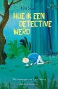 Bekijk details van Hoe ik een detective werd