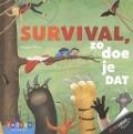 Bekijk details van Survival, zo doe je dat