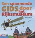 Bekijk details van Een spannende gids door het Rijksmuseum
